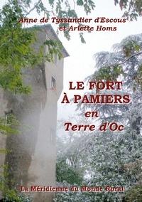 Méridienne du monde rural asso La et Arlette Homs - Le Fort à Pamiers - en Terre d'Oc.