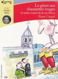 Pierre Gripari - Le géant aux chaussettes rouges et autres contes de la rue Broca. 2 CD audio