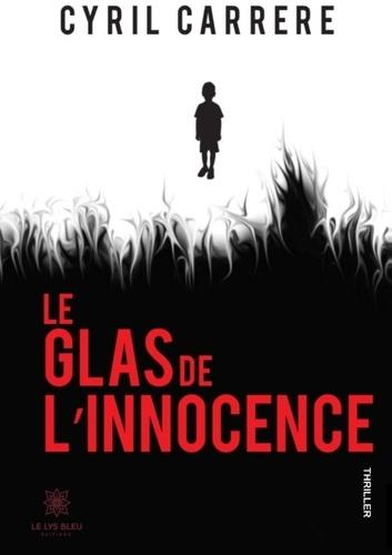 Cyril Carrère - Le glas de l'innocence.