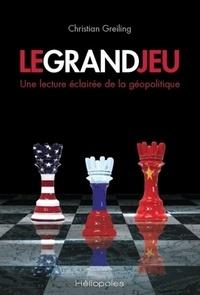 Christian Greiling - Le grand jeu.