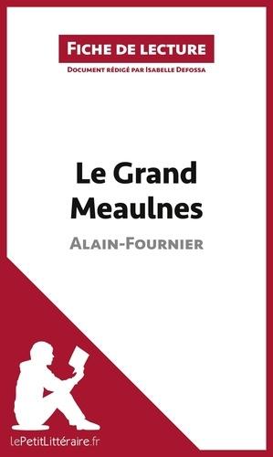 Le Grand Meaulnes Fiche De Lecture