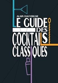Le guide des cocktails classiques.pdf