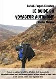 Nicolas Mathieu - Le guide du voyageur autonome - Baroud, l'esprit d'aventure.