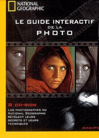 National geographic society - Le guide interactif de la photo - 8 CD-ROM.