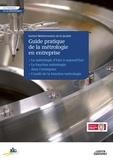 Institut Méditerranéen Qualité - Le guide pratique de la métrologie en entreprise.