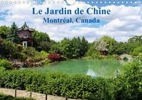 Wido Hoville - Le Jardin de Chine, Montréal, Canada (Calendrier mural 2020 DIN A4 horizontal) - Le plus grand et plus beau jardin chinois en dehors de la Chine (Calendrier mensuel, 14 Pages ).