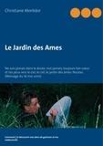 Christiane Montdor - Le Jardin des Ames - Comment j'ai découvert mes dons de guérison et ma médiumnité.