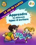 Claude Huguenin et Olivier Dubois - Le jeu de cartes - Apprendre les différents types d'écriture GS/CP.