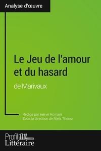 Hervé Romain et Niels Thorez - Le Jeu de l'amour et du hasard de Marivaux.