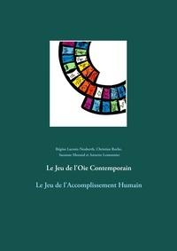 Régine Lacroix-Neuberth et Christian Roche - Le jeu de l'Oie contemporain - Le Jeu de l'Accomplissement Humain.
