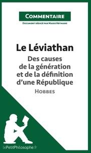 Le léviathan de Hobbes - des causes de la génération et de la définition dune république (commentaire) - Comprendre la philosophie.pdf