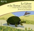 Jean de La Fontaine - Le lièvre et la tortue et autres fables. 1 CD audio