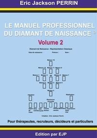 Le manuel professionnel du diamant de naissance - Volume 2.pdf