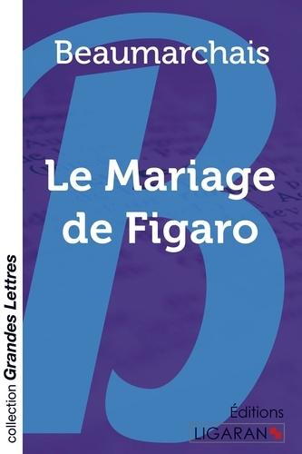 Le mariage de Figaro Edition en gros caractères