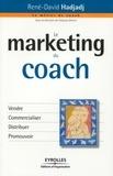 René-David Hadjadj - Le marketing du coach.