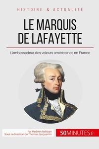 Le Marquis de Lafayette - Le héros des deux mondes.pdf