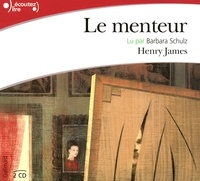 Henry James - Le menteur. 2 CD audio