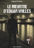 Liliana Di Pietro - Le meurtre d'Edgar Vrilles.