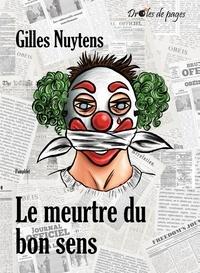 Gilles Nuytens - Le meurtre du bon sens.