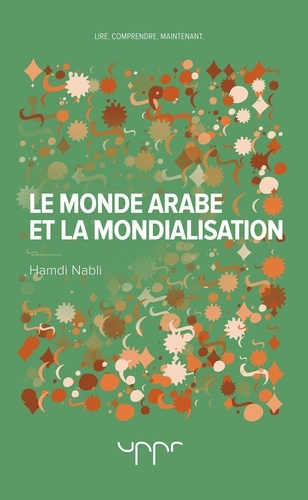 Hamdi Nabli - Le monde arabe et la mondialisation.