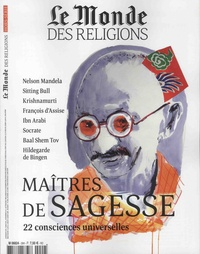 Michel Sfeir - Le Monde des religions Hors-série N° 29, dé : Maîtres de sagesse - 22 consciences universelles.