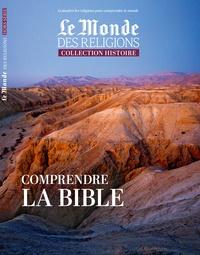 Virginie Larousse - Le Monde des religions Hors-série N° 33, dé : Comprendre la bible.