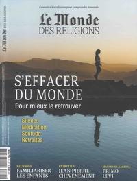 Virginie Larousse - Le Monde des religions N° 91, Septembre-oct : S'effacer du monde - Pour mieux le retrouver.