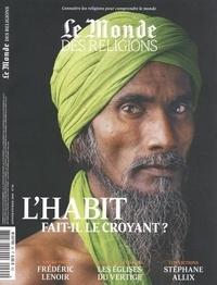 Virginie Larousse - Le Monde des religions N° 99, janvier-févri : L'habit fait-il le croyant ?.