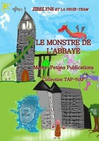 Zibelyne - Le monstre de l'abbaye.