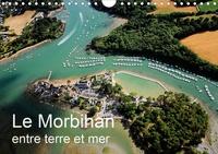 Bourrigaud Frédéric - Le Morbihan entre terre et mer (Calendrier mural 2020 DIN A4 horizontal) - Vue aérienne du Morbihan (Calendrier mensuel, 14 Pages ).