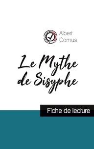 Le Mythe de Sisyphe de Albert Camus (fiche de lecture et analyse complète de loeuvre).pdf