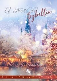 Priscilla Dorschner - Le Noël de Sybellia.