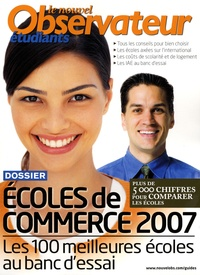 Patrick Fauconnier - Le Nouvel Obs Etudiants  : Ecole de commerce 2007 - Les 100 meilleures écoles au banc d'essai.