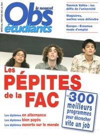 Patrick Fauconnier - Le Nouvel Obs Etudiants  : Les pépites de la fac - Les 300 meilleurs programmes pour décrocher vite un job.