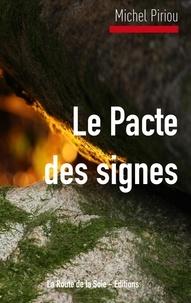 La route de la soie Éditions - Le Pacte des signes.