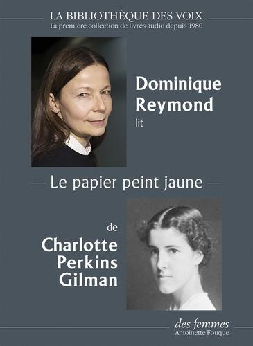 Charlotte Perkins Gilman - Le papier peint jaune. 1 CD audio MP3