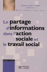 CSTS - Le partage d'informations dans l'action sociale et le travail social.