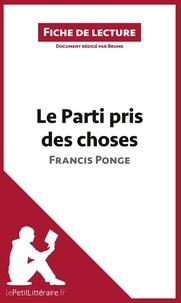 Francis Ponge - Le parti pris des choses - Résumé complet et analyse détaillée.
