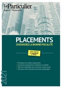 Edith Tavignot - Le Particulier Mars 2021 : Placements - Choisissez la bonne fiscalité.