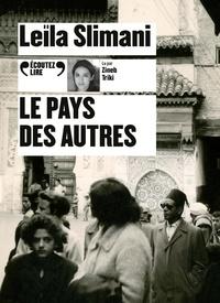 Leïla Slimani - Le pays des autres. 1 CD audio MP3