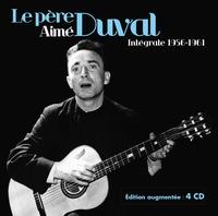 Aimé Duval - Le père Aimé Duval - Intégrale 1956-1961. 4 CD audio