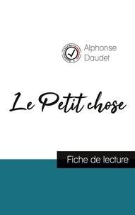Alphonse Daudet - Le Petit chose de Alphonse Daudet (fiche de lecture et analyse complète de l'oeuvre).