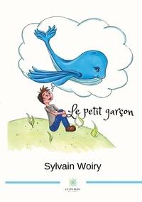 Sylvain Woiry - Le petit garçon.