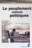 Fabien Desage et Christel Morel Journel - Le peuplement comme politiques.
