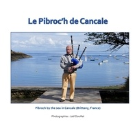 Joël Douillet - Le pibroc'h de cancale - Pibroch by the sea in Cancale (Brittany, France).