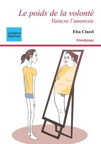 Coëtquen Editions - Le poids de la volonté - Vaincre l'anorexie.