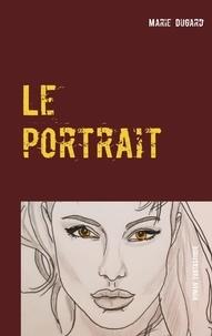 Marie Dugard - Le portrait - L'infidèle.