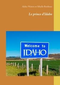 Aleka Waters et Sybille Bonheur - Le prince d'Idaho.