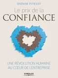 Didier Pitelet - Le prix de la confiance - Une révolution humaine au coeur de l'entreprise.