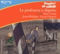 Jean-Philippe Arrou-Vignod - Le professeur a disparu. 2 CD audio